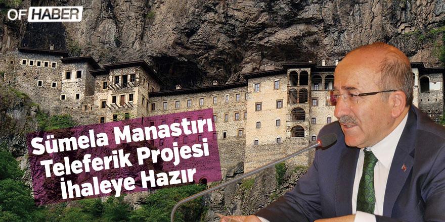 Sümela Manastırı Teleferik Projesi İhaleye Hazır