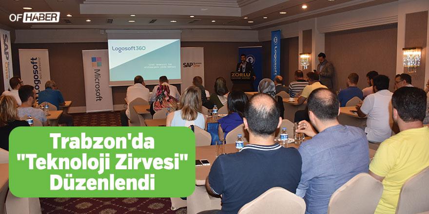 """Trabzon'da """"Teknoloji Zirvesi"""" Düzenlendi"""