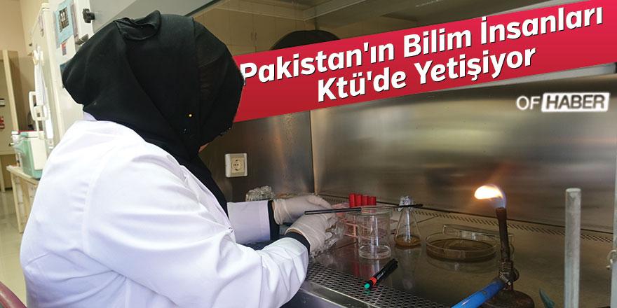 Pakistan'ın Bilim İnsanları Ktü'de Yetişiyor