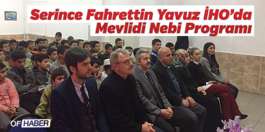 Serince Fahrettin Yavuz İHO'da Mevlidi Nebi Programı