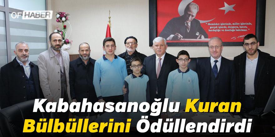 Kabahasanoğlu Kuran Bülbüllerini Ödüllendirdi