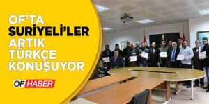 Of´ta Suriyeliler artık Türkçe konuşuyor