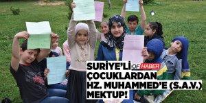 Suriyeli Çocuklardan Hazreti Muhammed'e (S.A.V.) Mektup