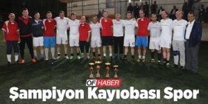 Bahar Futbol Turnuvasında Şampiyon Kayıobası Spor