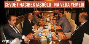 Cevdet Hacıbektaşoğlu´na Veda Yemeği