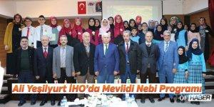 Ali Yeşilyurt İHO'da Mevlidi Nebi Programı