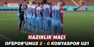 OFSPOR'UMUZ HAZIRLIK MAÇINDA GALİP