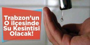 Trabzon'da Su Kesintisi