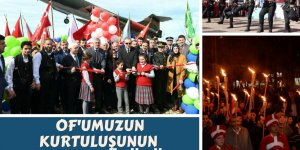 Of'umuzun Kurtuluşunun 100. Yıl Kutlamaları